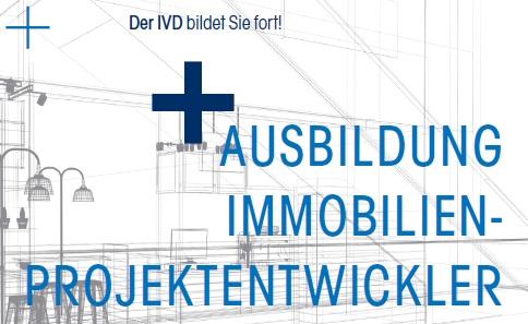 IVD-Kooperation: Geprüfte/r Immobilien-Projektentwickler/in (EIA)