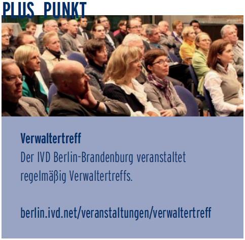 Der IVD Berlin-Brandenburg veranstaltet regelmäßig Verwaltertreffs
