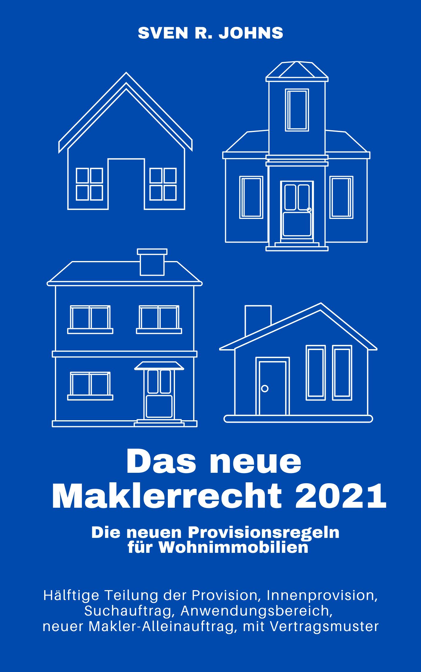 Buchtipp: Sven Johns - Das neue Maklerrecht 2021